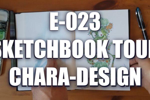 E023 – Sketchbook tour chara-design