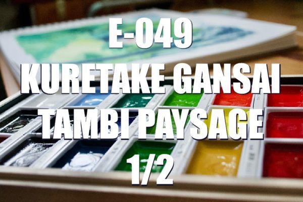 E049 – Kuretake Gansai Tambi Paysage 1/2