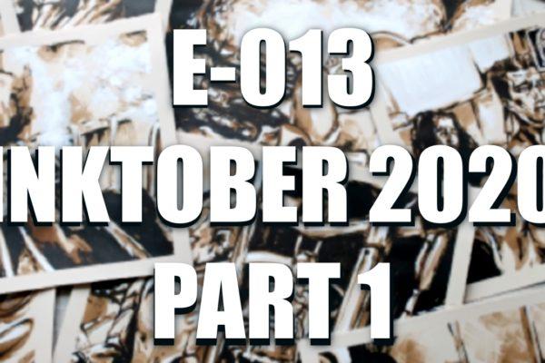 EO13 – Inktober 2020 part 1