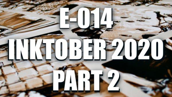 EO14 – Inktober 2020 part 2