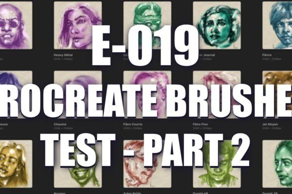 E019 – Procreate Brushes Test – part 2