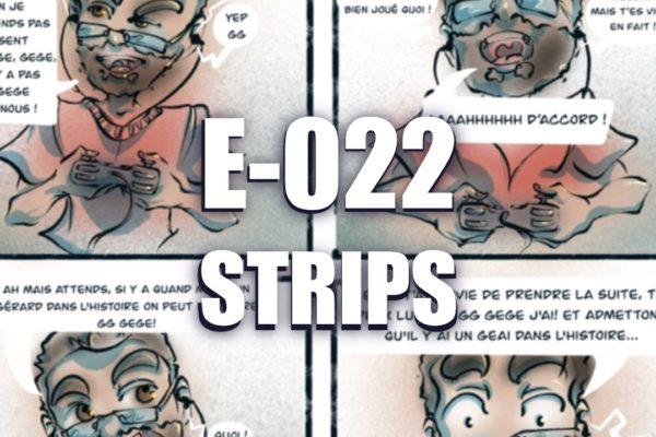 E022 – Strips