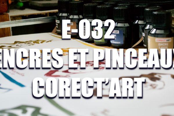 E032 – Encres et pinceaux Corect'art