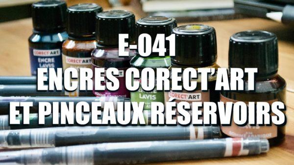 E041 – Encres Corect'art et pinceaux réservoirs